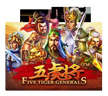 เกมสล็อต Five Tiger Generals