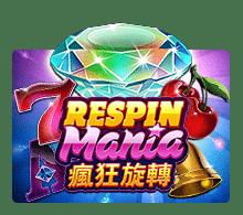 เกมสล็อต Respin Mania